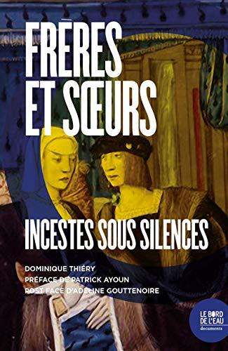 Frères et soeurs: Dominique Thiéry
