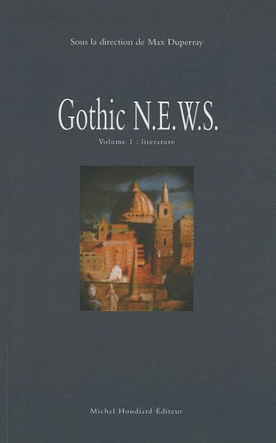 9782356920089: Gothic News : Volume 1, Literature