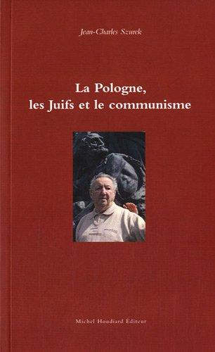 9782356920485: La Pologne, les Juifs et le communisme