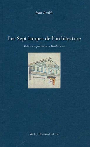 9782356920546: Les sept lampes de l'architecture