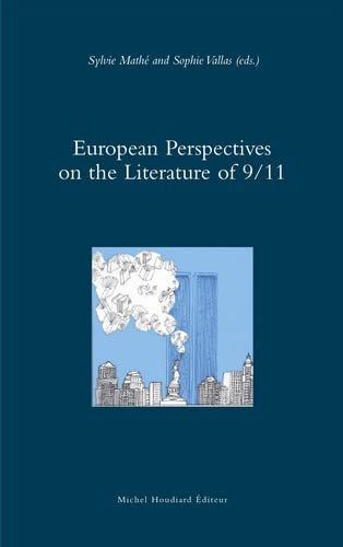 9782356921123: European perspectives on the literature of 9-11