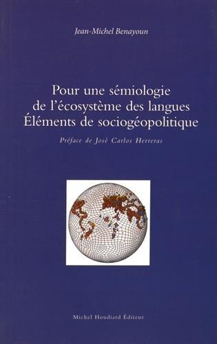 9782356921246: Pour une sémiologie de l'écosystème des langues : Eléments de sociogéopolitique