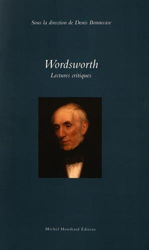 9782356921406: Wordsworth : Lectures critiques