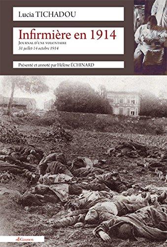 9782356980755: Infirmiere en 1914 Journal d une Volontaire