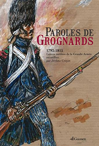 9782356980892: Paroles de Grognards
