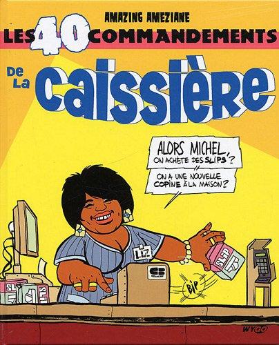9782357040243: Les 40 commandements de la caissiere (French Edition)