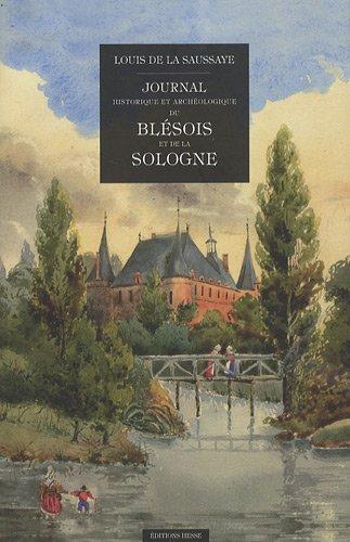 9782357060074: Journal historique et archéologique du Blésois et de la Sologne