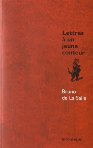 LETTRES A UN JEUNE CONTEUR: SALLE BRUNO DE LA