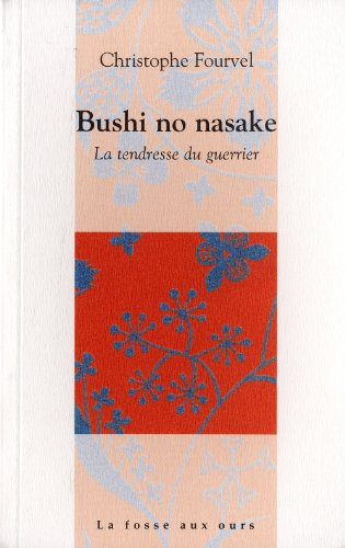 9782357070189: Bushi no nasake (French Edition)