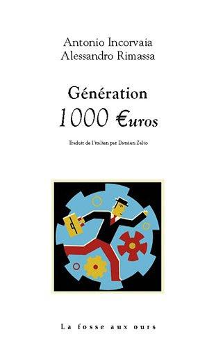 9782357070219: Generation 1000 euros (French Edition)