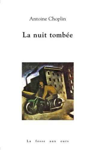 9782357070332: La nuit tombée - Prix du roman France Télévision 2012
