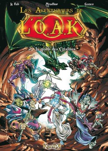 9782357080454: Les Aventuriers de l'OAK, Tome 2 :