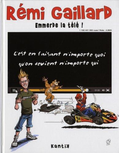 9782357080492: Rémi Gaillard emmerde la télé ! (French Edition)