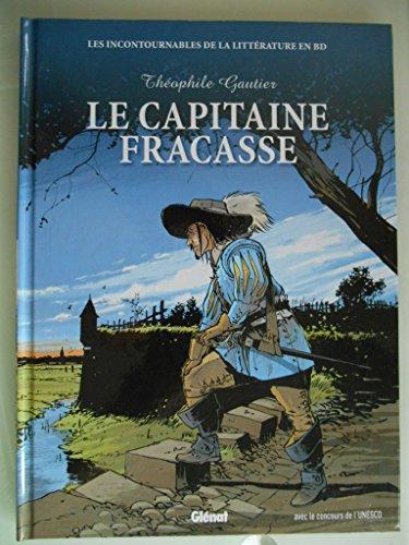 9782357100923: Le Capitaine Fracasse les incontournables de la littérature en BD