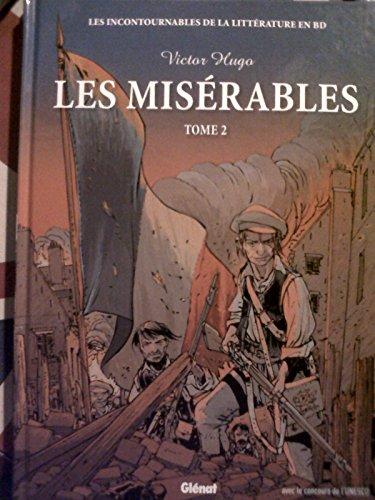 9782357100947: Les misérables de Victor HUGO: les incontourables de la littérature en BD (Tome 2)