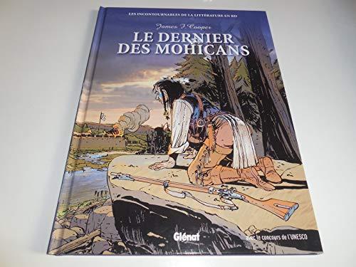 9782357100978: LES INCONTOURNABLES DE LA LITTERATURE EN B.D/ LE DERNIER DES MOHICANS