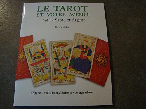 80e0d89b3d0219 le tarot et votre avenir - AbeBooks