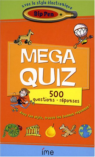 9782357170049: Mega quiz : 500 questions-réponses, avec un stylo électronique