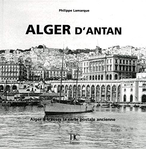 9782357200128: Alger d'antan (French Edition)