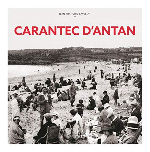 9782357200319: Carantec d'antan : A travers la carte postale ancienne