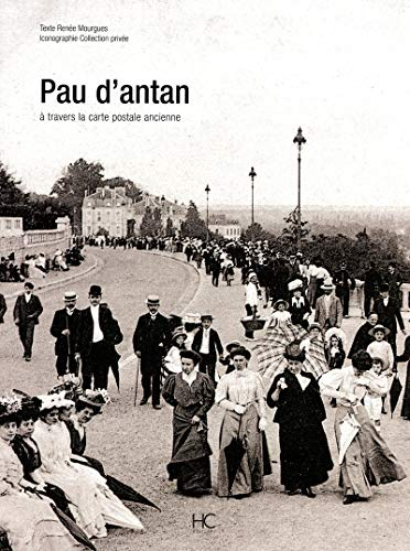 Pau d'antan (French Edition): Mourgues Renee