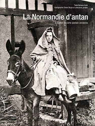 La Normandie d'antan (French Edition): Collectif