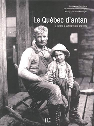 Le Québec d'Antan: Saint-Pierre, Jacques