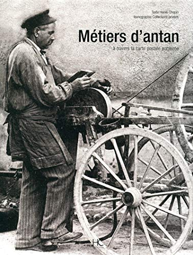 Metiers d'antan (French Edition): Collectif