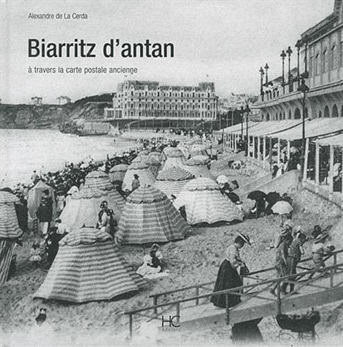 BIARRITZ D'ANTAN: Alexandre de La