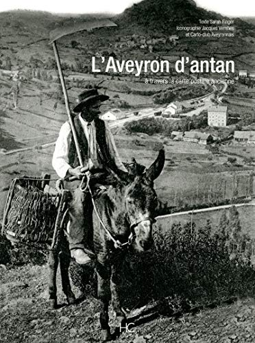 L'Aveyron d'antan (French Edition): Finger Sarah