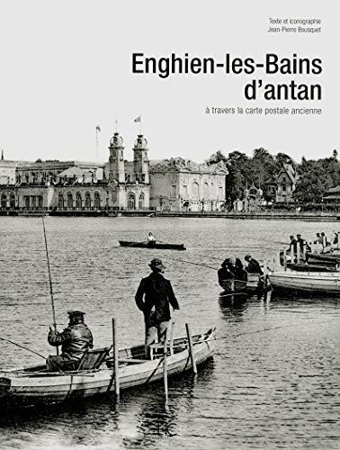 enghien-les-bains d'antan: Bousquet Jean-Pierre