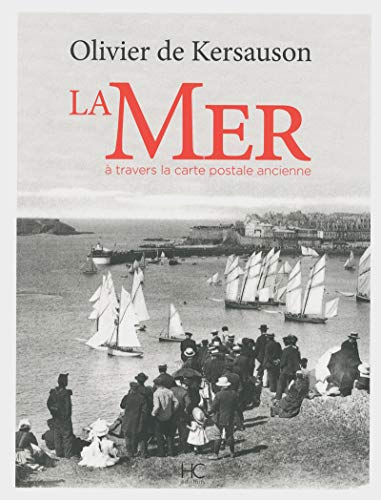 9782357201057: La mer à travers la carte postale ancienne