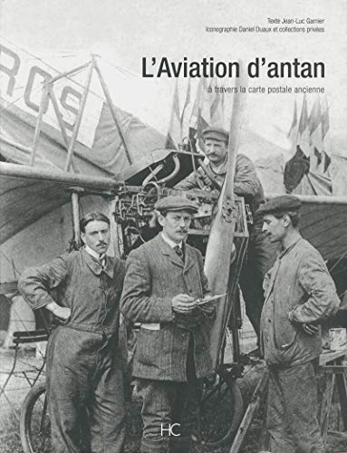 L'Aviation d'antan (French Edition): Garnier Jean-Luc