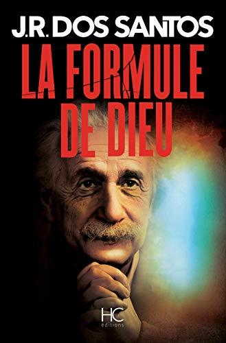 9782357201132: La formule de Dieu (French Edition)