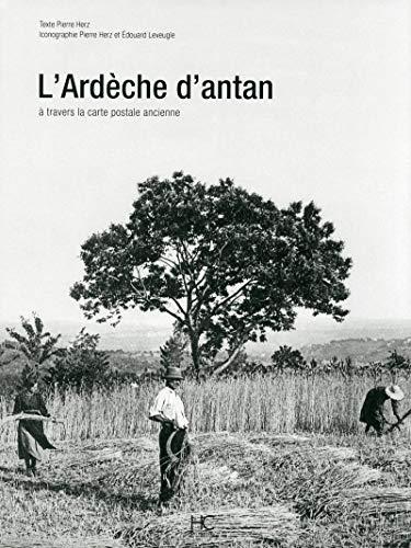 L' Ardèche d'antan: Pierre Herz