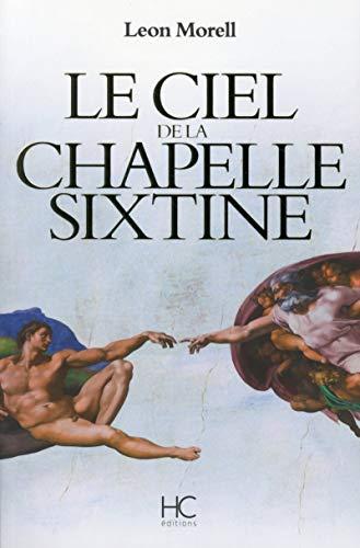 9782357201668: Le ciel de la chapelle sixtine