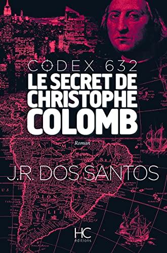 9782357201774: Codex 632 - Le secret de Christophe Colomb