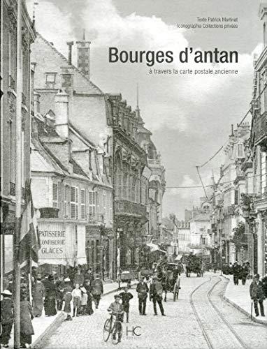 Bourges d'antan à travers la carte postale ancienne