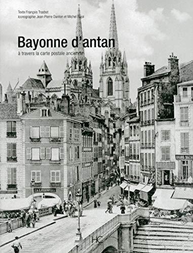 Bayonne d'antan: Francois Trasbot