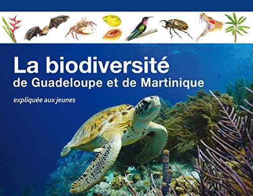 9782357202948: La biodiversité de Guadeloupe et de Martinique expliquée aux jeunes