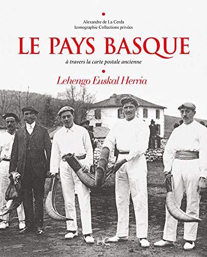 LE PAYS BASQUE A TRAVERS LA CARTE: LA CERDA ALEXANDRE