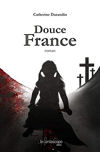Douce France (2357240369) by Catherine Durandin