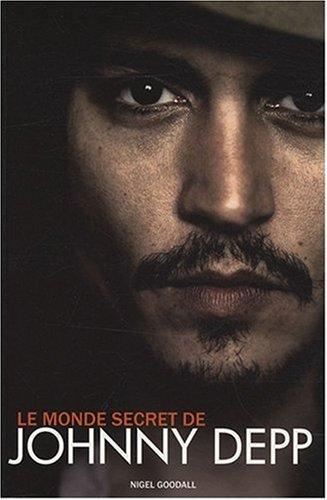 9782357260061: Le monde secret de Johnny Depp