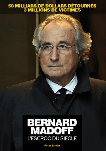 9782357260191: Bernard Madoff l'Escroc du Siecle