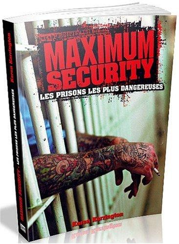 Maximum Security (French Edition): Karen Farrington