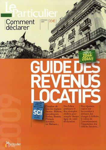 9782357310292: Guide de la d�claration des revenus locatifs