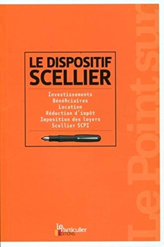 Le dispositif Scellier (French Edition)