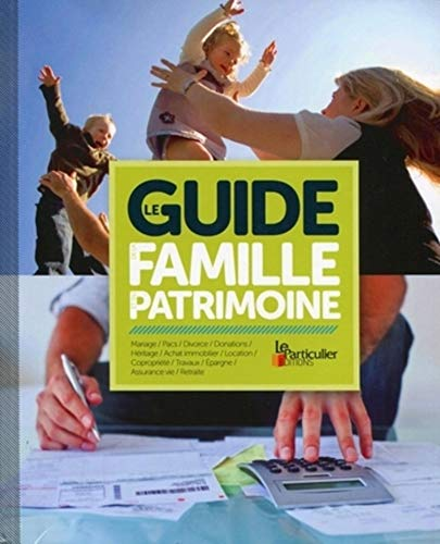 9782357310704: Le guide de la famille et du patrimoine