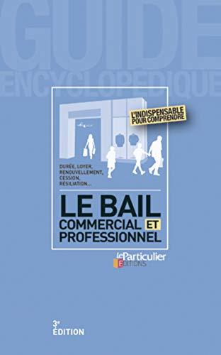 9782357311343: Le bail commercial et professionnel