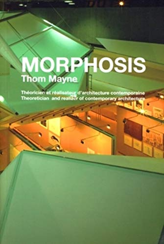 MORPHOSIS.THEORICIEN ET REALISATEUR D'ARCHITECTURE CONTEMPORAINE.THEORETICIAN AN: MAYNE THOM